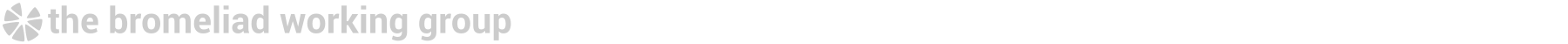 Bromeliad Working Group Wiki